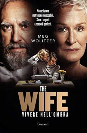 The Wife: Vivere nell'ombra