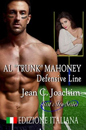 Al Trunk Mahoney - Defensive Line di Jean Joachim