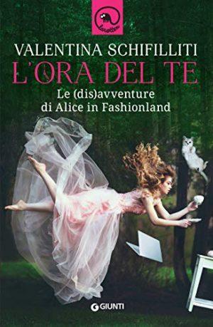 L'ora del te: le (dis)avventure di Alice in Fashionland