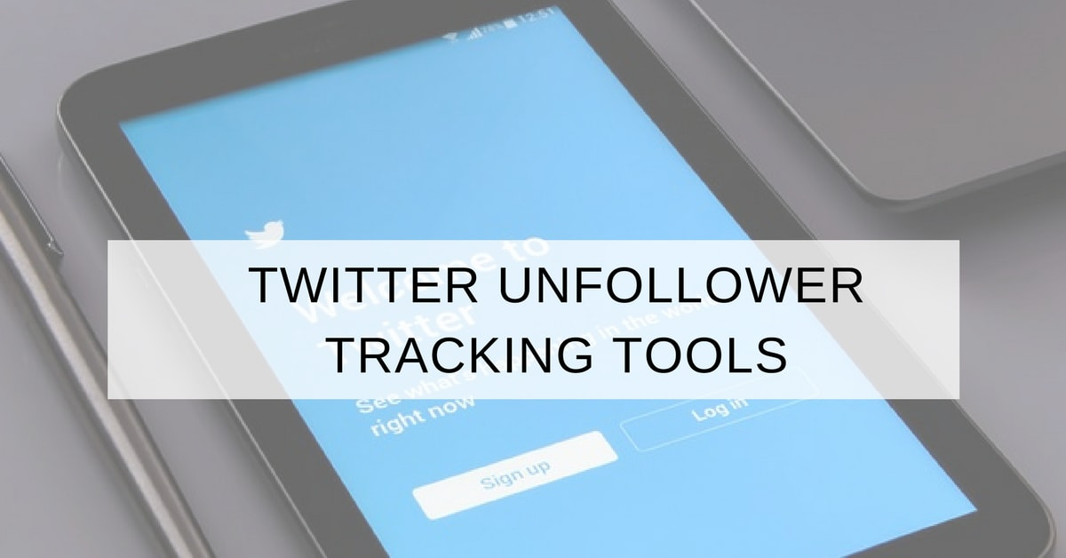 8 Best Twitter Unfollowers Tracking Apps U0026 Tools In 2018 For Free!