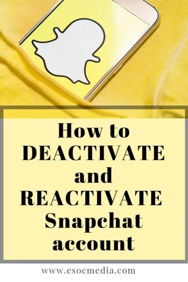 Snapchat deactivate, reactivate, delete account