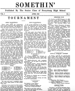 The very first issue of the Somethin from April of 1922