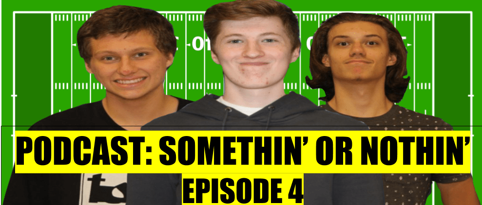 PODCAST: Somethin' or Nothin' — Maumee Rivalry