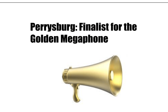 Perrysburg: Finalist for the Golden Megaphone
