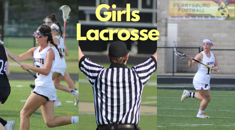 Perrysburg Girls Lacrosse — NLL Champs, and on the Path to States