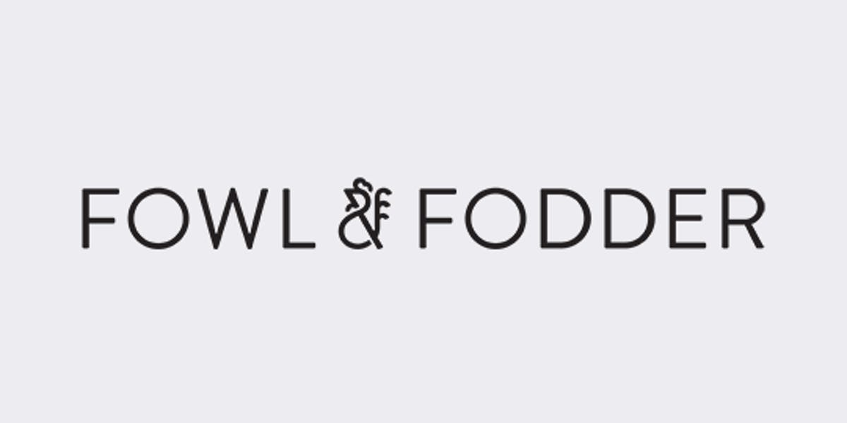 Fowl and Fodder's newest concept and location