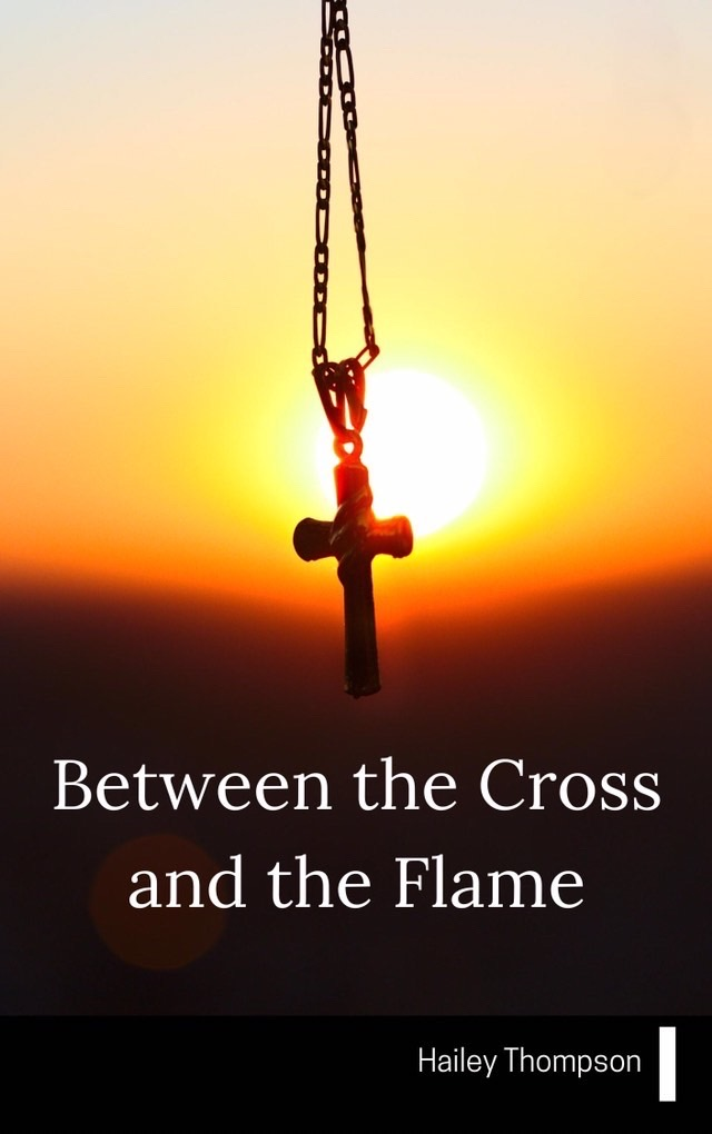 "book cover for, ""Between the Cross and the Flame"""