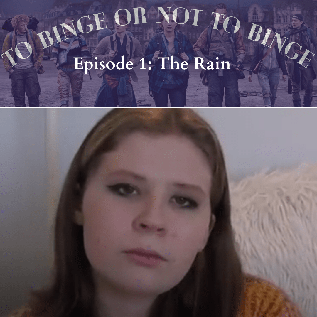 "EDITORIAL: To binge or not to binge Netflix's series ""The Rain"""
