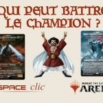 Magic Arena, qui peut battre le champion ?