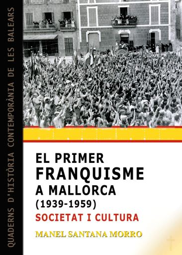 El Primer Franquisme A Mallorca BILIOTECA POLÍTICA