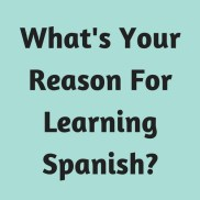 Reason For Learning Spanish