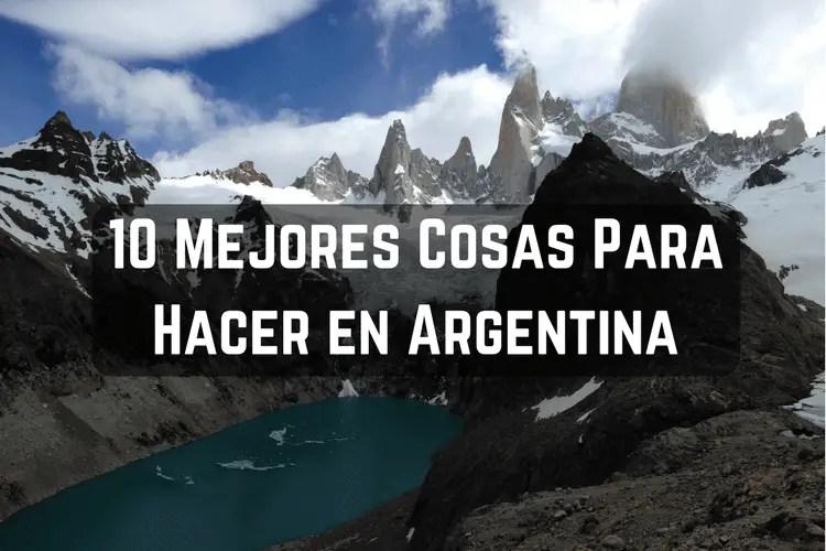 Mejores Cosas Para Hacer en Argentina