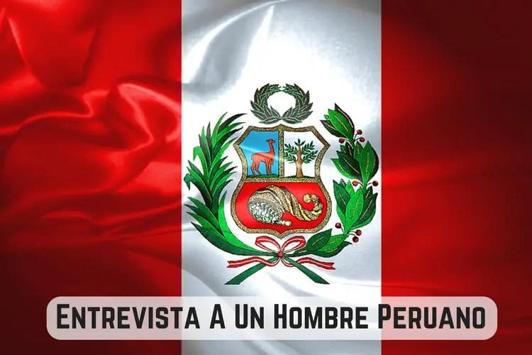 Entrevista Peruano