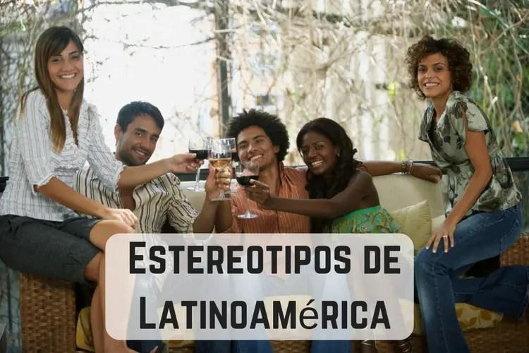 Episodio 064 – Estereotipos de Latinoamérica – Lo Que Piensan los Extranjeros