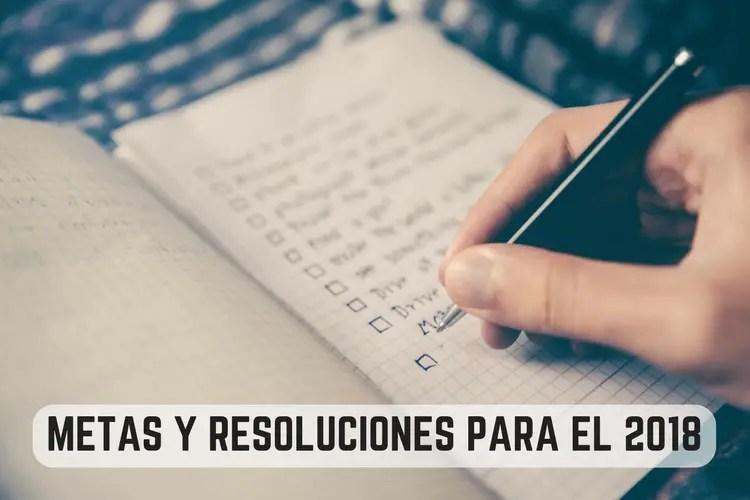 Episodio 062 – Metas y Resoluciones Para el 2018. ¿Cuáles Son Tus Metas? (Goals and Resolutions…)