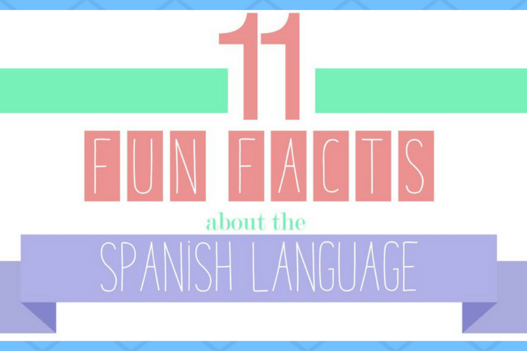Facts about Spanish