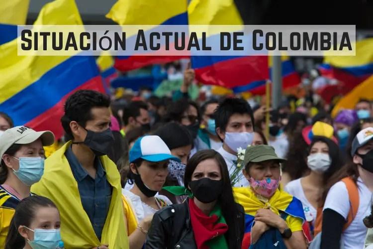 Situación Actual de Colombia
