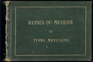 Portada del libro, Ruinas de México y Tipos Mexicanos