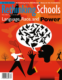 Language, Race, and Power Magazine