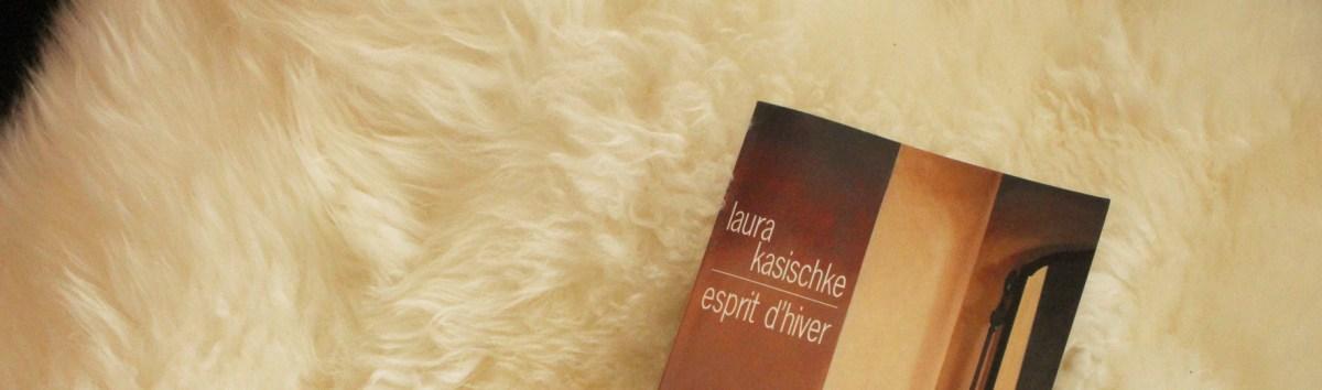 Esprit d'Hiver, Laura Kasischke