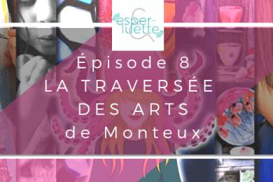 Myriam Mendy et Ismaël Costa nous parle du projet de redynamisation du centre ville de Monteux : La Traversée des arts