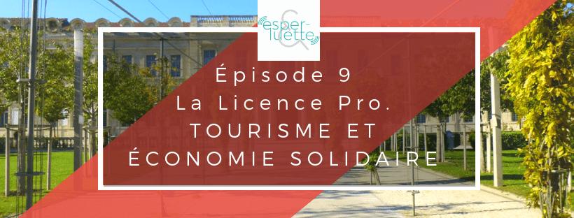 Laurent Arcuset nous parle de la Licence Pro Tourisme et Economie Solidaire qui fête en 2019 ses 10 ans
