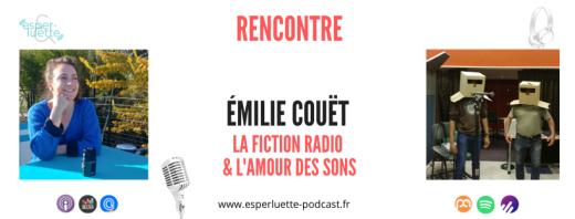 Rencontre avec Emilie Couet, opératrice du son à Radio France pour parler fiction à la radio