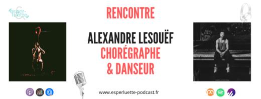 Alexandre Lesouëf, l'instinct de la danse