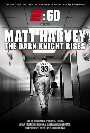 "E:60 Pictures' ""Matt Harvey: The Dark Knight Rises"" premieres Saturday, April 4 at 7pm ET on ESPN. (E:60)"