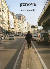 Genova di Pavel Schmidt, cover, De Ferrari ed. 2014