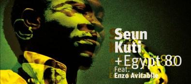 Seun Kuti + Egypt 80 Feat. Enzo Avitabile