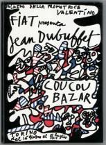 Copertina del catalogo della mostra-spettacolo Coucou Bazar di Jean Dubuffet, organizzata da Ezio Gribaudo alla Promotrice di Torino nel 1978, finanziata dalla FIAT