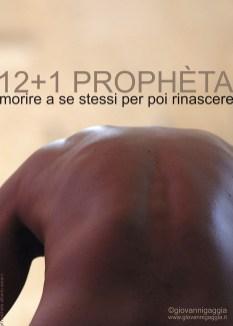 Giovanni Gaggia - 12+1 prophèta - morire a sé stessi per poi rinascere