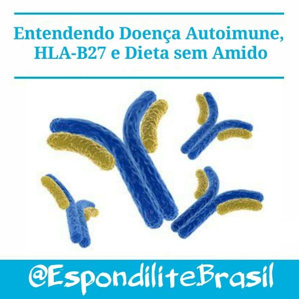 Entendendo Doença Autoimune, HLA-B27 e Dieta sem Amido