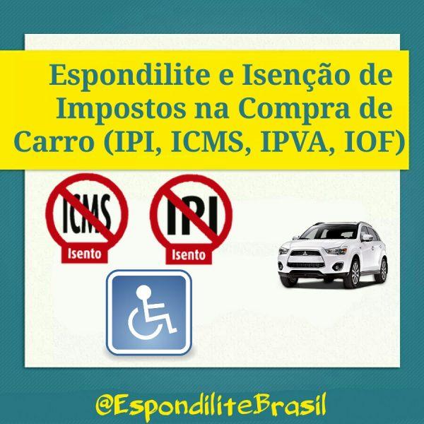 Espondilite e Isenção de Impostos na Compra de Carro (IPI, ICMS, IPVA, IOF)