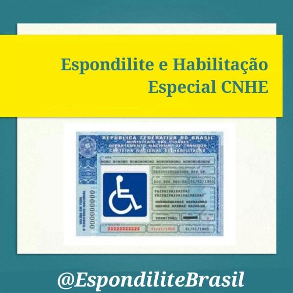 Espondilite e Habilitação Especial CNHE