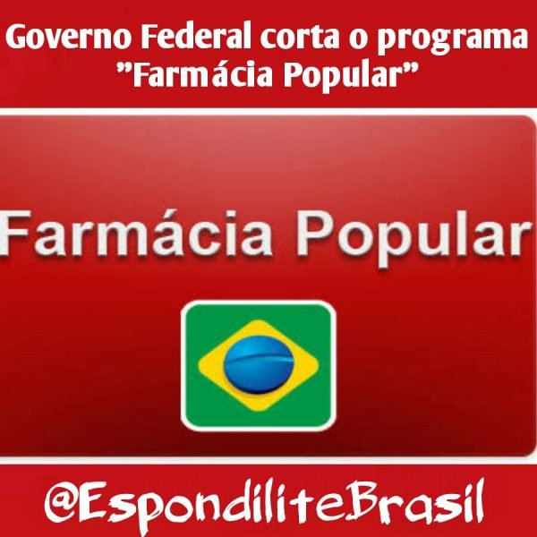 "Governo Federal corta o programa ""Farmácia Popular"""