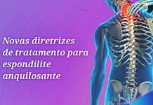 """alt=""""Novas diretrizes de tratamento para espondilite anquilosante"""""""