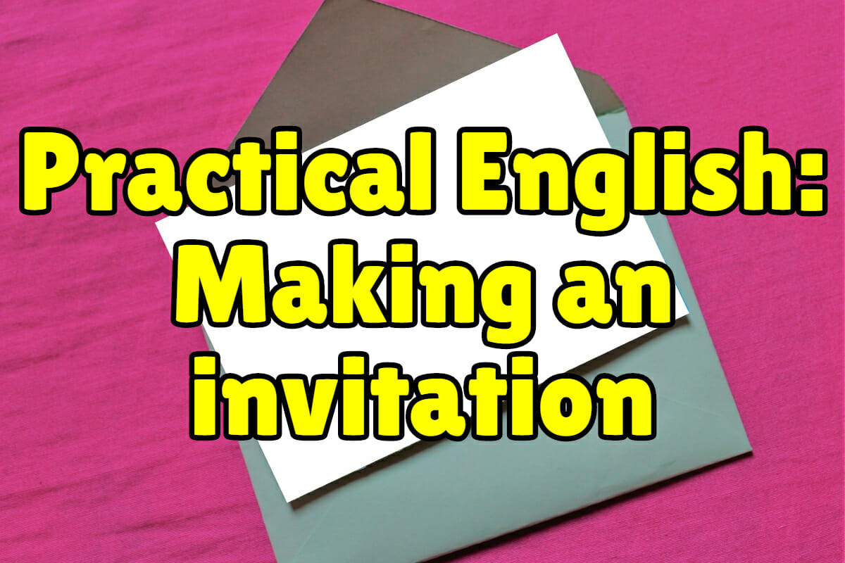 Practical English Making An Invitation Espresso English