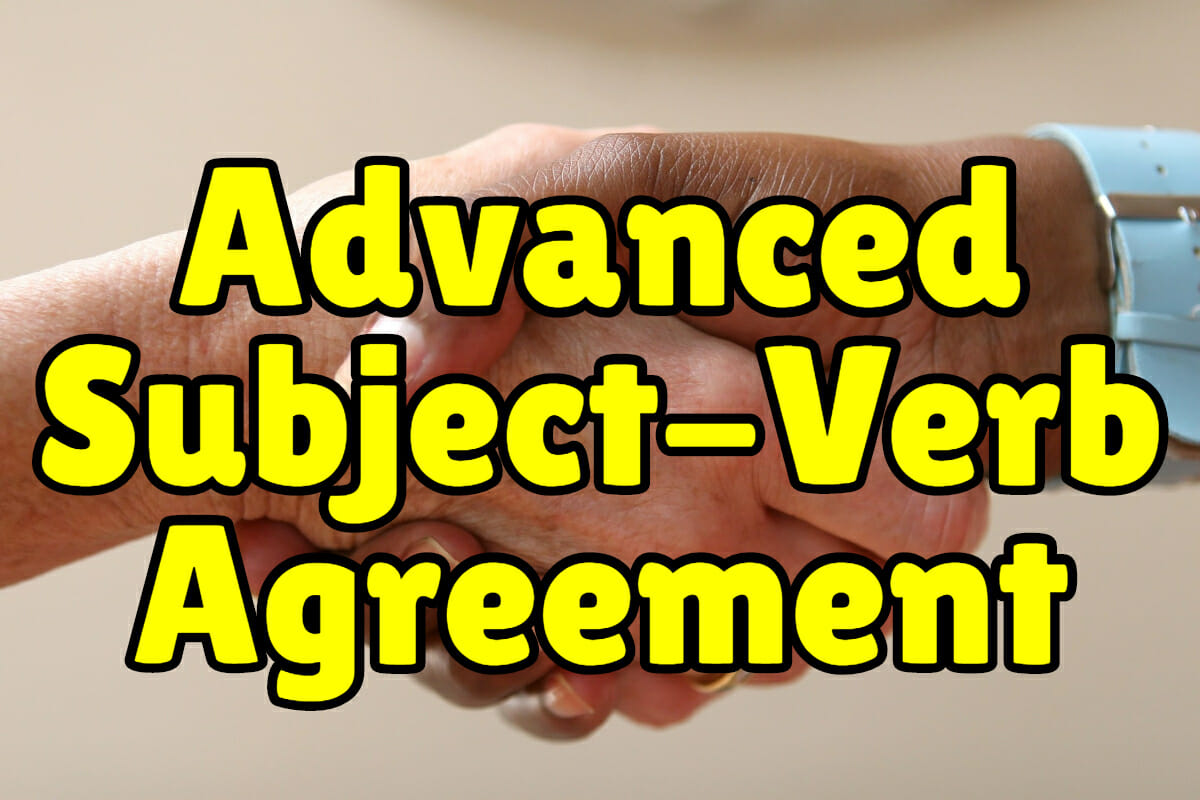 hight resolution of Advanced Subject Verb Agreement + Exercises – Espresso English