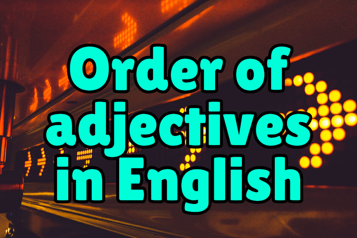 hight resolution of Order of Adjectives in English – Espresso English