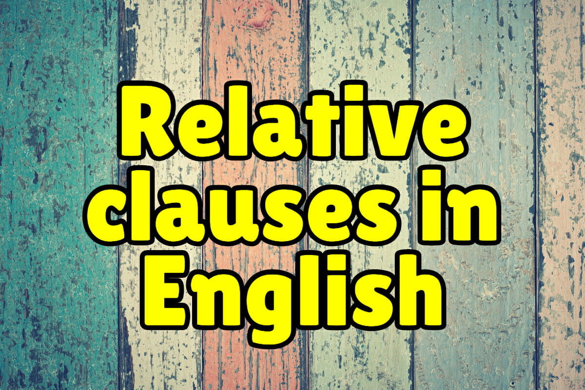 hight resolution of Relative Clauses + Exercises – Espresso English