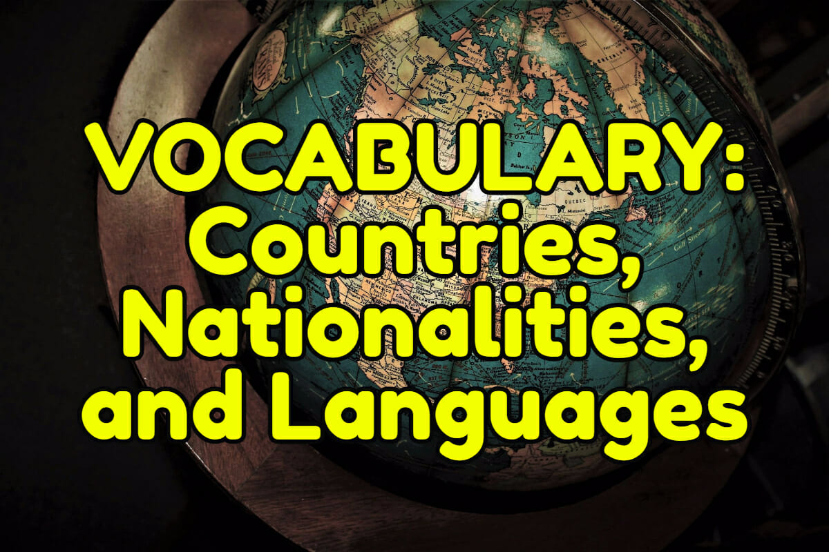 English Vocabulary Countries Nationalities And