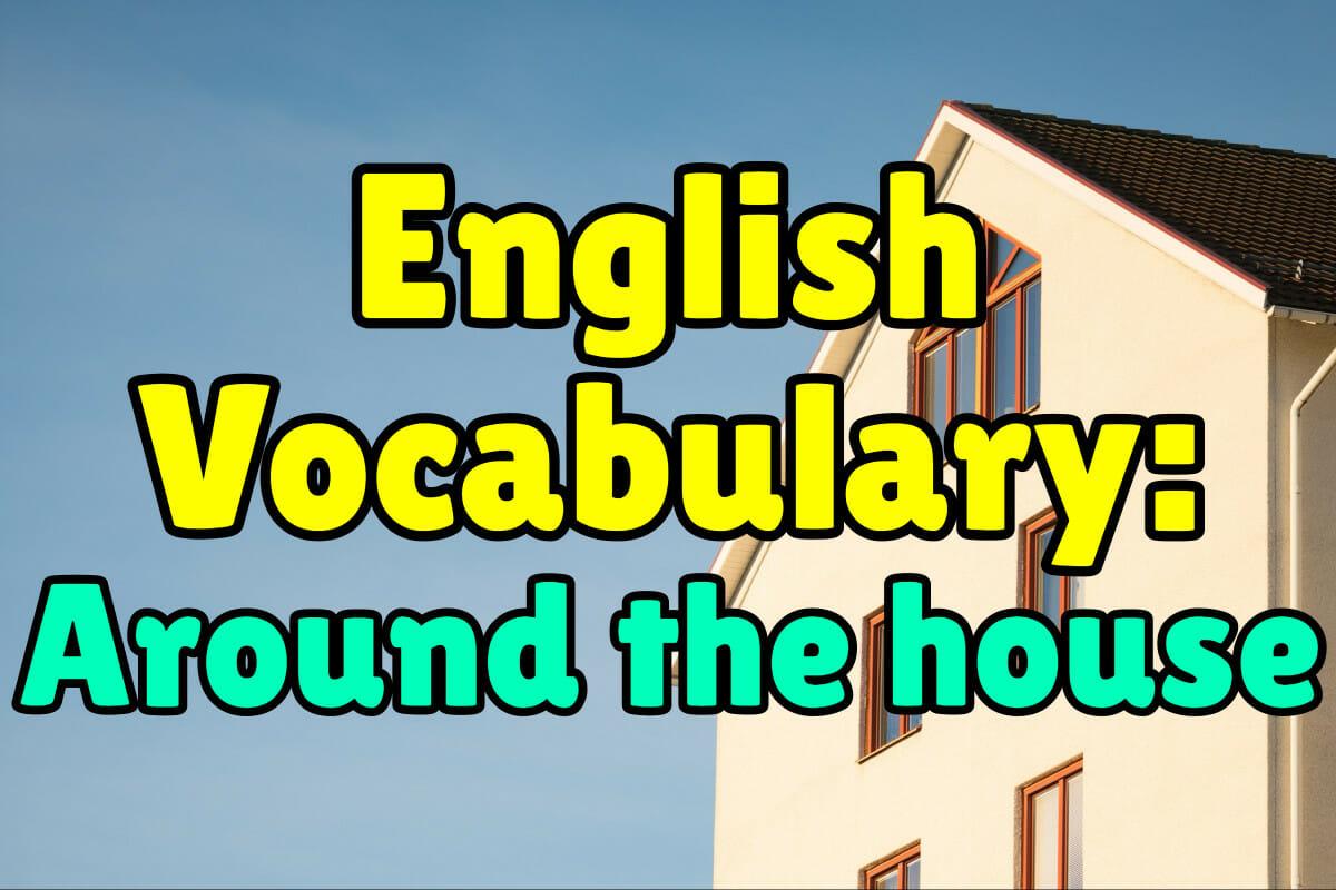 English Vocabulary Words Around The House Espresso English