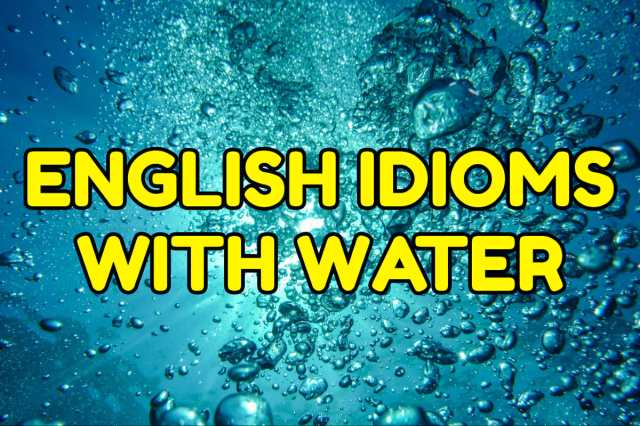 idioms water