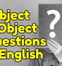 Subject and Object Questions in English – Espresso English [ 800 x 1200 Pixel ]