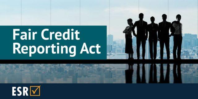 Fair Credit Reporting Act (FCRA)