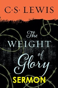 Weight of Glory Sermon 75th Anniversary