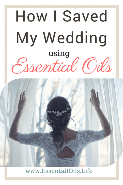 How essential oils saved my wedding... no more jittery runaway bride!