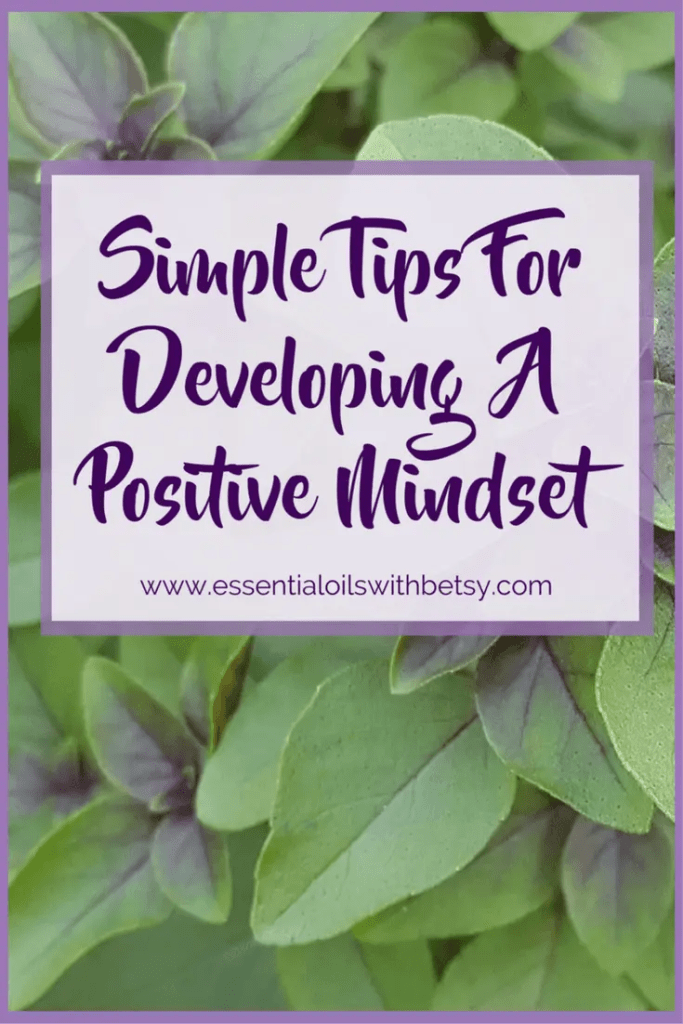 Tips For Developing A Positive Mindset Developing a positive mindset is another part of taking care of ourselves naturally. When we have a healthy attitude towards self-care, we are more motivated to take care of ourselves with the simple natural solutions that are available. And with a positive mindset around our wellness goals, they become attainable. When we first realize that we need to set wellness goals, it can feel literally overwhelming! Again, positive, solution based, rather than negative, problem-based thinking is the way to overcome this overwhelm.